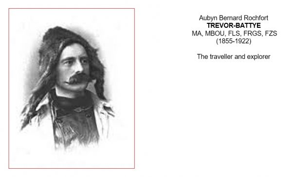 Aubyn Trevor-Battye. Traveller and explorer